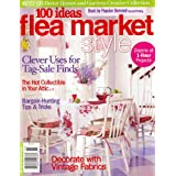 Better Homes And Gardens Creative Collection, 100 Ideas Flea Market Style, July 2008 Issue