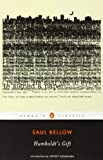Humboldts Gift (Penguin Classics)