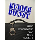 Kurierdienst (Carrie Ragnarok) (German Edition)by Cora Buhlert