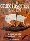 Die griechischen Sagen (German Edition) (3570023338) by Lessing, Erich