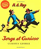 Jorge el Curioso (Curious George) (Spanish Edition) (0395249090) by Rey, H. A.