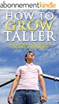 How To Grow Taller: Two Months To A T...