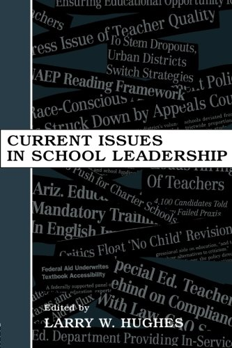 Current Issues in School Leadership (Topics in Educational Leadership (Paperback))