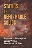 img - for Statics of Deformable Solids (Dover Books on Engineering) book / textbook / text book