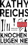 Knochen l�gen nie: Ein neuer Fall f�r...