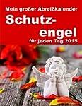 Abrei�kalender - Schutzengel 2015