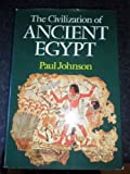 Civilization of Ancient Egypt (0689109210) by Johnson, Paul
