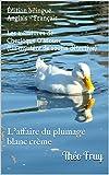 Édition bilingue Anglais - Français. Les aventures de Cherloque O'Mouse (Un mystère de souris détective): L'affaire du plumage blanc crème...