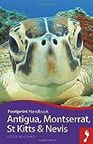 Antigua, Montserrat, St Kitts and Nevis Handbook (Footprint - Handbooks)