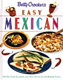 Betty Crocker's Easy Mexican Cooking (Betty Crocker Home Library) (0028603591) by Crocker, Betty