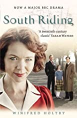 South Riding [ SOUTH RIDING BY Holtby, Winifred ( Author ) May-01-2011