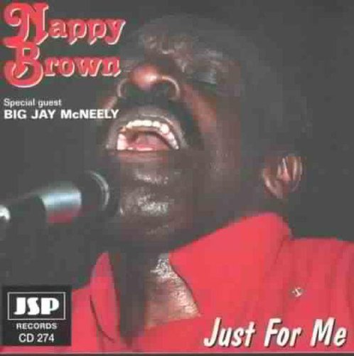 Nappy Brown - Just For Me - Zortam Music