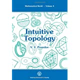 Intuitive Topology (Mathematical World)by V. V. Prasolov