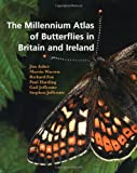 img - for The Millennium Atlas of Butterflies in Britain and Ireland book / textbook / text book