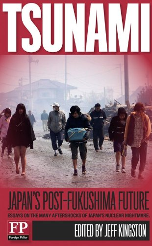 Amazon.com: Tsunami: Japan's Post-Fukushima Future eBook: David Pilling, Bill Emmott, Susan Glasser, Jeff Kingston: Kindle Store