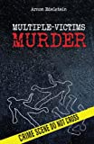 img - for Criminal Minds: Multiple-Victims Murder: Forensic Clinical Psychology (Forensic Psychology Books) book / textbook / text book