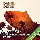 Robinson Crusoé: Tome 1 (       UNABRIDGED) by Daniel Defoe Narrated by Laurent Jacquet
