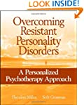 Overcoming Resistant Personality Diso...