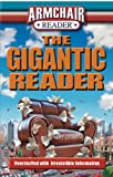 img - for Armchair Reader The Gigantic Reader book / textbook / text book
