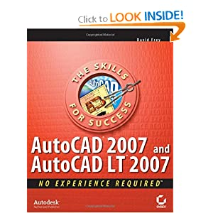 AutoCAD 2007 and AutoCAD LT 2007: No Experience Required e-book