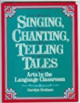 Singing, Chanting, Telling Tales: Usi...