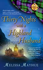 Thirty Nights with a Highland Husband (Daughters of the Glen, Book 1) (Daughters of the Glen, The)
