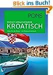 PONS Pocket-Sprachführer Kroatisch: A...
