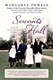 Margaret Powell Servants' Hall: A Real Life Upstairs, Downstairs Romance (Below Stairs)