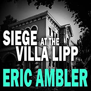 Siege at the Villa Lipp Audiobook
