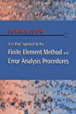 img - for A Unified Approach to the Finite Element Method and Error Analysis Procedures book / textbook / text book
