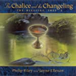 The Chalice & the Changel