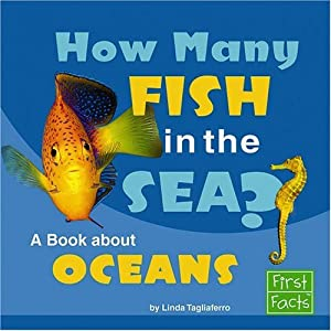 How many fish in the sea a book about oceans linda for How many fish are in the ocean