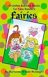 Fairies (Grandma Bubbles Books for New Readers)