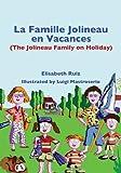 La Famille Jolineau En Vacances