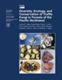 img - for Diversity, Ecology, and Conservation of Truffle Fungi in Forests of the Pacific Northwest book / textbook / text book