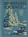 img - for Adventures in Science 5 with Jack and Jill (The Rainbow Series, Blue) book / textbook / text book