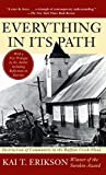 Everything in Its Path: Destruction of Community in the Buffalo Creek Flood (0671240676) by Erikson, Kai T.