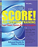 img - for SCORE! for Webinar Training, volume 5 book / textbook / text book