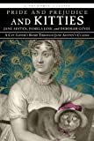 Image of Pride and Prejudice and Kitties: A Cat-Lover's Romp through Jane Austen's Classic