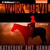The Work of the Devil | [Katherine Amt Hanna]