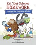 Eat Your Science Homework: Recipes fo...