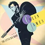 Colin James and the Little Big Band V...