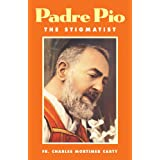 Padre Pio the Stigmatistby Charles Carty