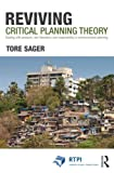 img - for Reviving Critical Planning Theory: Dealing with Pressure, Neo-liberalism, and Responsibility in Communicative Planning (RTPI Library Series) book / textbook / text book