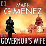 The Governor's Wife | Mark Gimenez