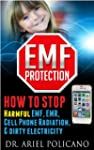 EMF Protection: How to Stop Harmful E...