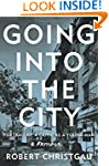 Going Into The City: Portrait Of A Cr...