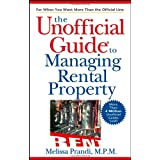 The Unofficial Guide to Managing Rental Property (Unofficial Guides) ~ Melissa Prandi MPM