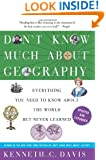 Don't Know Much About Geography: Revised and Updated Edition (Don't Know Much About Series)