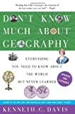 9780062043566: Don't Know Much About Geography: Revised and Updated Edition